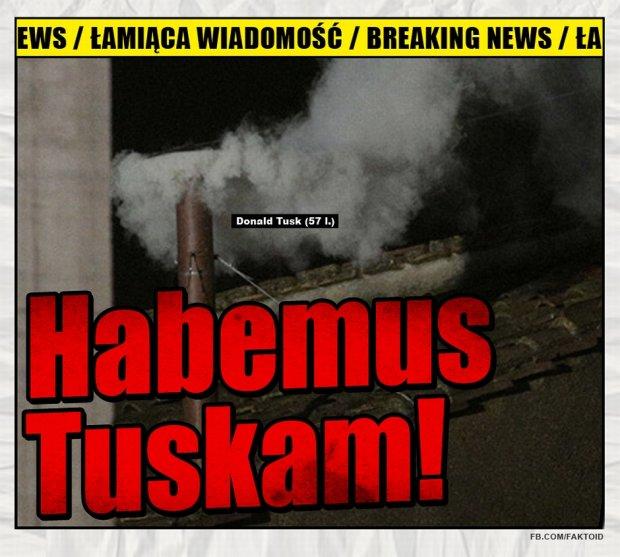 Faktoid: Habemus Tuskam! -  - Gazeta.pl