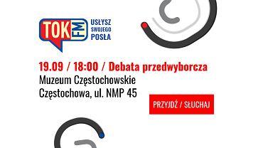Debata TOK FM Usłysz Swojego Posła w Częstochowie