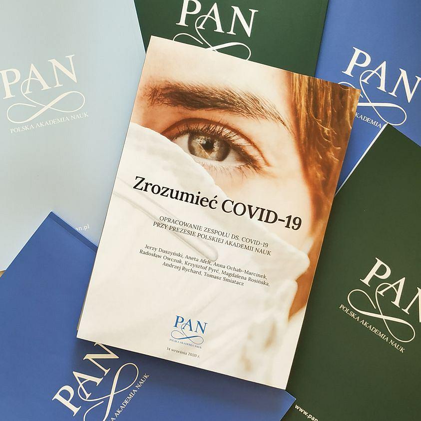 Raport 'Zrozumieć COVID-19',  opracowany przez zespół ds. COVID-19 przy prezesie PAN