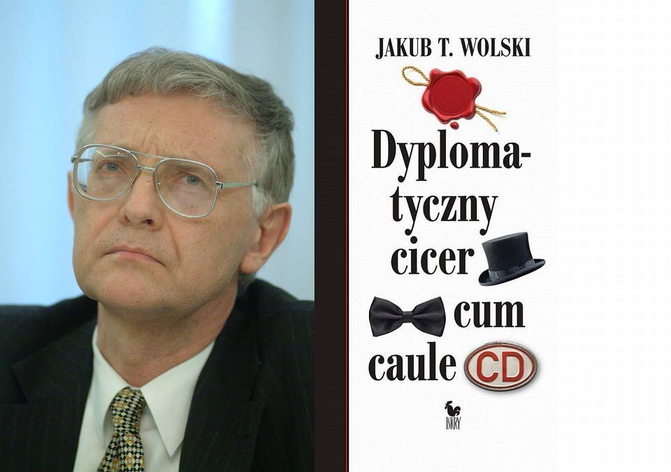 Jakub T. Wolski, 'Dyplomatyczny cicer cum caule', Wydawnictwo ISKRY