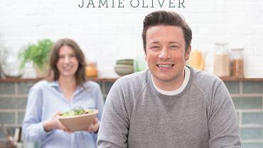 """Już jest! Najnowsza książka Jamiego Olivera - """"Gotuj zdrowo dla całej rodziny"""""""