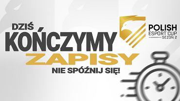 Już niedługo koniec zapisów do Polish Esport Cup!