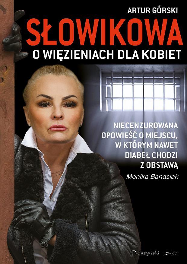 Słowikowa o więzieniu dla kobiet