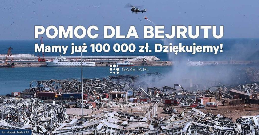 Mam już 100 000 złotych na pomoc dla Bejrutu