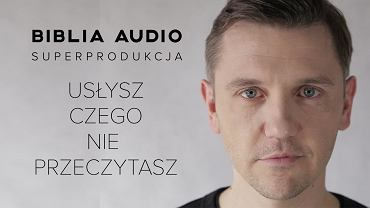 Słuchowisko Biblia Audio. Na zdjęciu: Krzysztof Czeczot