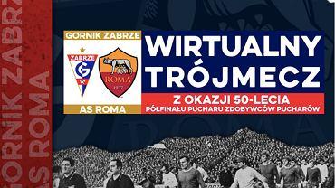 Screenshot plakatu promującego wirtualny mecz Górnika Zabrze z AS Romą. Źródło: Facebook, Górnik Zabrze, 2020