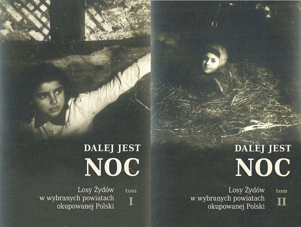 Na okładkach dwóch tomów książki 'Dalej jest noc' znalazły się fotografie Rywki Wajnberg (z lewej) i Małki Wakslicht, Żydówek urodzonych w 1932 r. Uratował je nadleśniczy Jan Mikulski z Woli Dużej koło Biłgoraja, który znał ojca Rywki przed wojną.