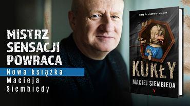 'Kukły' Macieja Siembiedy