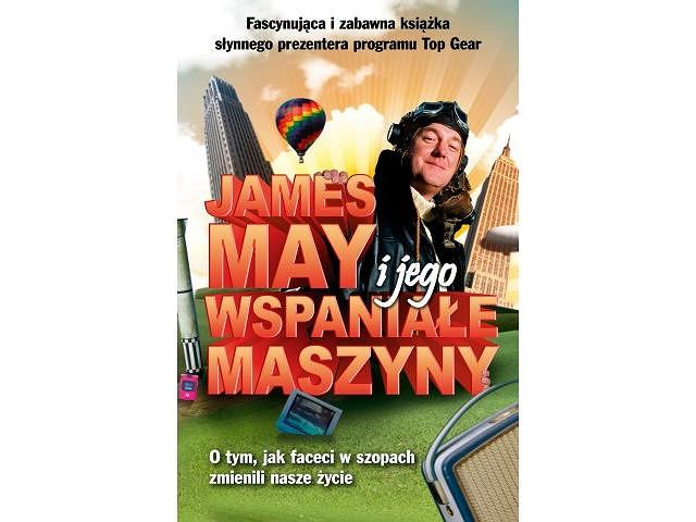 James May i jego wspaniałe maszyny
