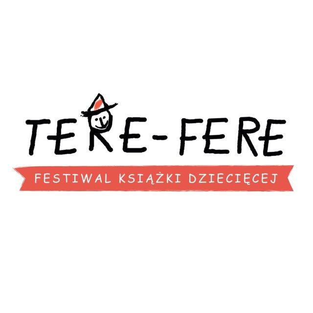 Festiwal książki dziecięcej Tere-Fere - 14-16 marca 2014 r. w Warszawie