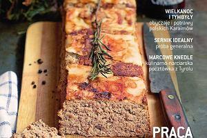 Marcowy numer magazynu Kuchnia już w sprzedaży!