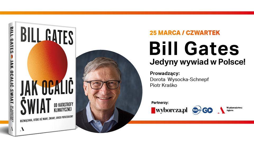 Jedyny w Polsce wywiad z Billem Gatesem już w czwartek na Wyborcza.pl