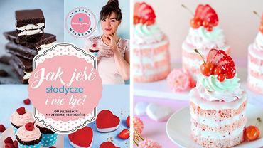 'Jak jeść słodycze i nie tyć. 100 przepisów na zdrowe słodkości' - Jessica Meinhard