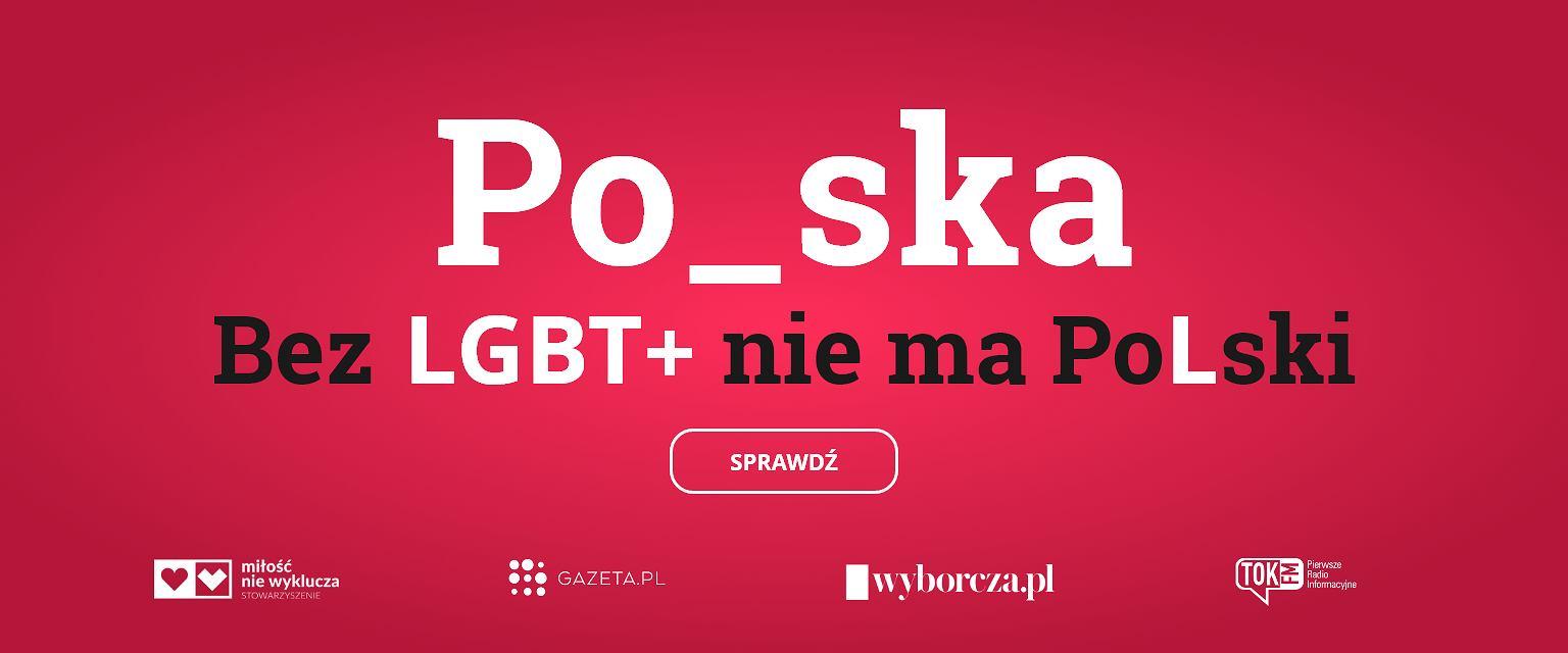 Bez LGBT+ nie ma Polski (MullenLowe Warsaw)