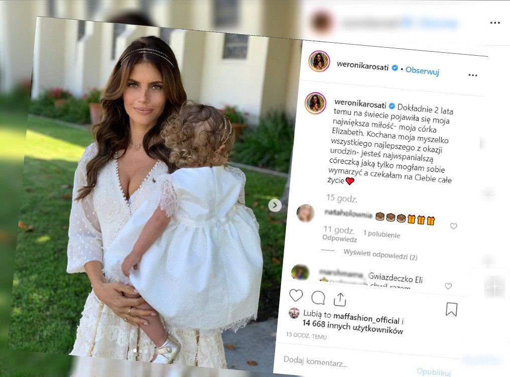 Weronika Rosati dwa lata temu urodziła córkę