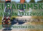 Na Radomski Maraton Trzeźwości tym razem zapraszają do puszczy
