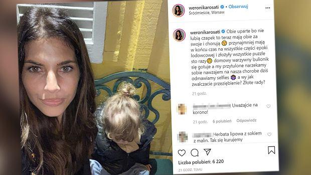 """Weronika Rosati walczy z przeziębieniem córki. """"Obie uparte, mają za swoje"""". Zdradza sposób na chorobę"""