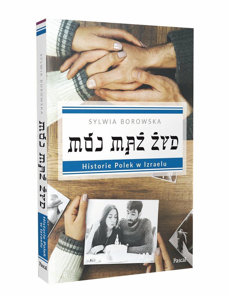'Mój mąż Żyd', Sylwia Borowska, /