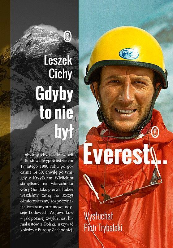 Okładka książki 'Gdyby to nie był Everest...', Leszek Cichy, Piotr Trybalski
