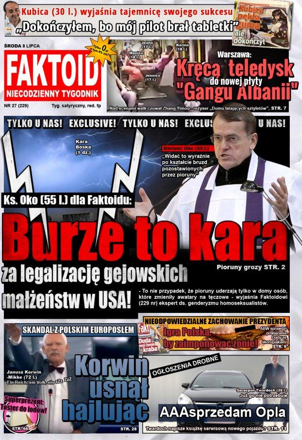 Faktoid: Burze to kara dla Polski - - To nie przypadek, że pioruny uderzają tylko w domy osób, które zmieniły awatary na tęczowe - wyjaśnia Faktoidowi  (229 nr) ekspert ds. genderyzmu homoseksualistów - Faktoid