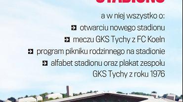 Gazeta na otwarcie nowego Stadionu w Tychach