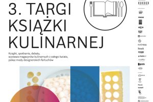 Już w piątek, 24 lipca, rozpocznie się 3 edycja Targów Książki Kulinarnej