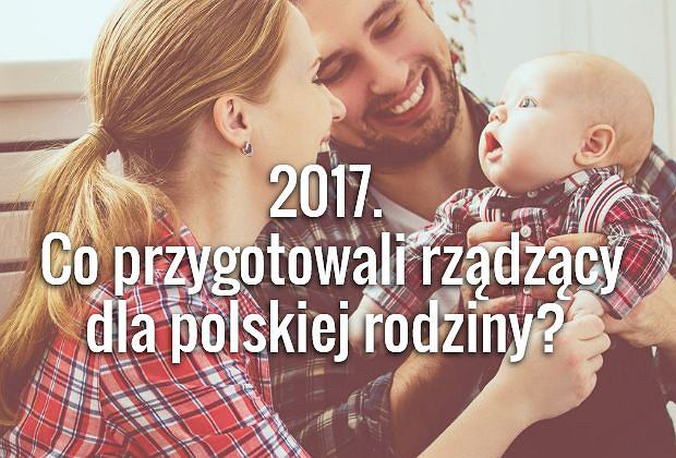 2017 rok przyniesie dużo zmian dla ciężarnych, rodziców i dzieci. Wybraliśmy najważniejsze z nich