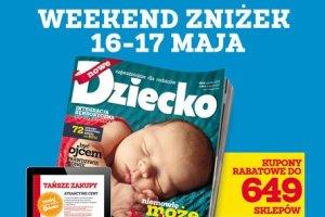 """Weekend zniżek z Magazynem """"Dziecko"""""""