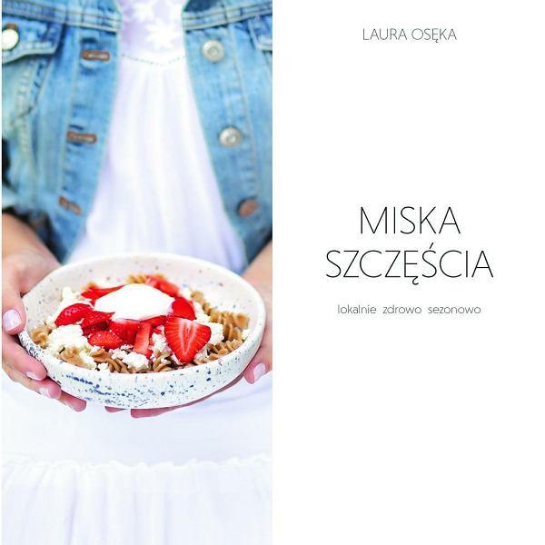 'Miska szczęścia' Laury Osęki
