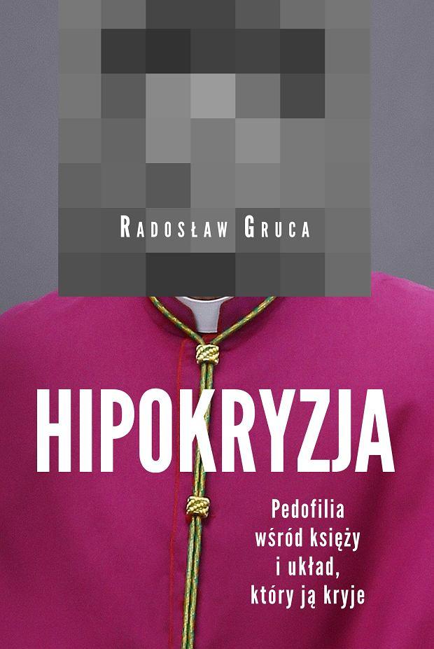 Okładka książki 'Hipokryzja', Radosław Gruca