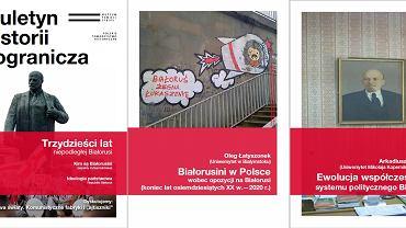 Biuletynu Historii Pogranicza (nr 21): 'Trzydzieści lat niepodległej Białorusi' wydany został właśnie staraniem białostockiego Muzeum Pamięci Sybiru i Polskiego Towarzystwa Historycznego
