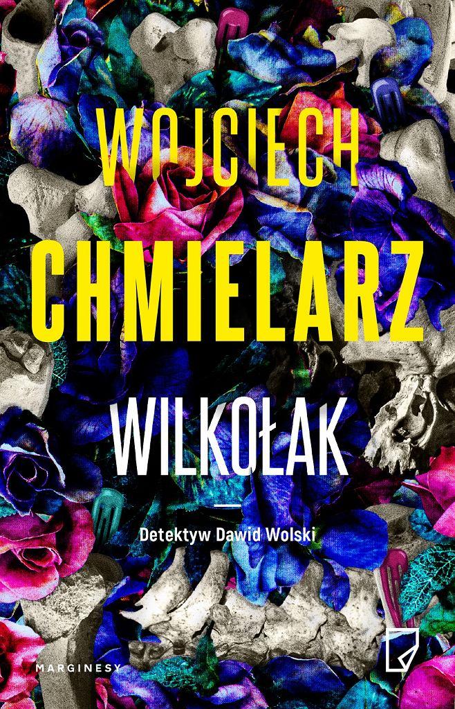 Okładka książki 'Wilkołak' Wojciech Chmielarz