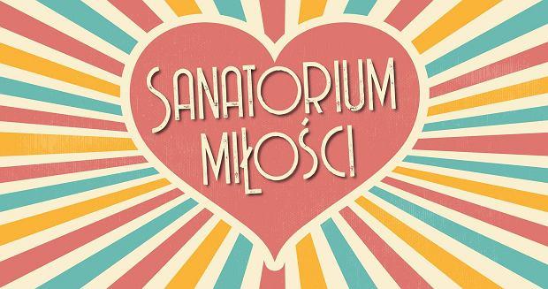 Sanatorium miłości tvp