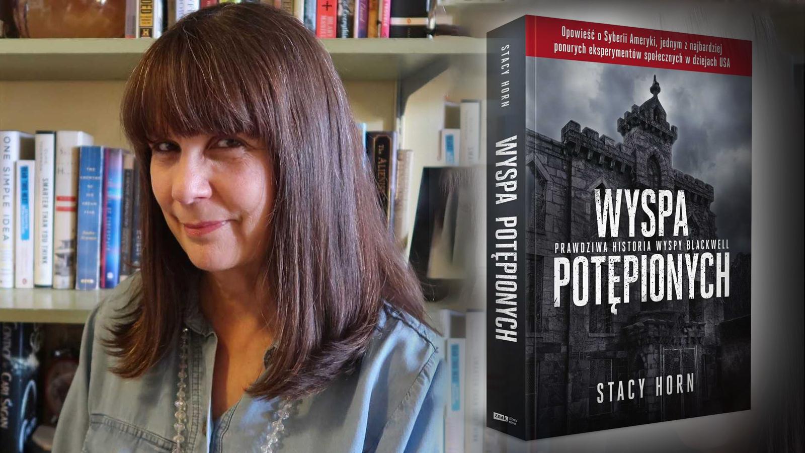 Stacy Horn, 'Wyspa potępionych. Prawdziwa historia wyspy Blackwell', Wydawnictwo Znak (fot: materiały prasowe)