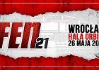 Oficjalnie. Gala FEN 21 odbędzie się 26 maja we Wrocławiu!