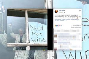 82-latka ma zabawne przesłanie dla swojej córki, podczas pandemii koronawirusa: Potrzebuję więcej wina