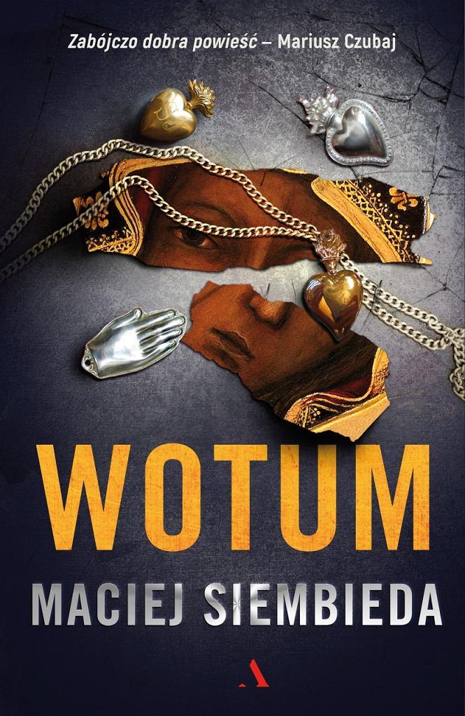 'Wotum', Maciej Siembieda