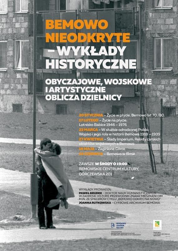 17 lutego, o godz. 19, w Bemowskim Centrum Kultury odbędzie się wykład historyczny pt