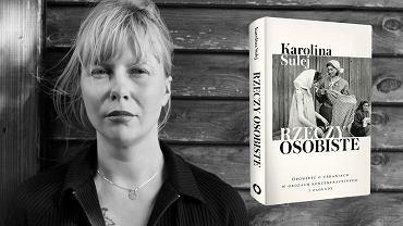 Karolina Sulej, 'Rzeczy osobiste. Opowieść o ubraniach w obozach koncentracyjnych i zagłady', Wydawnictwo Czerwone i Czarne