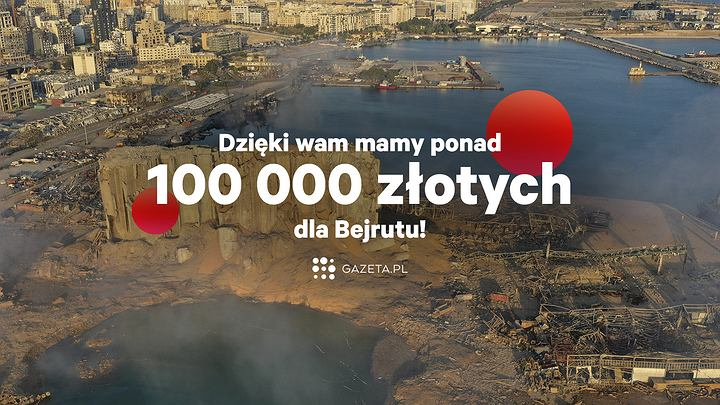Podczas zbiórki zebraliśmy ponad 100 tys. zł dla mieszkańców Bejrutu