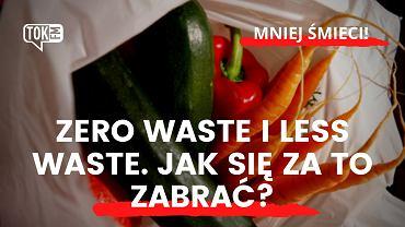 Zero waste i less waste - jak się za to zabrać?