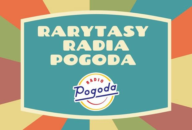 Rarytasy Radia Pogoda