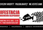 Wściekli na banki przemaszerują ulicami Warszawy