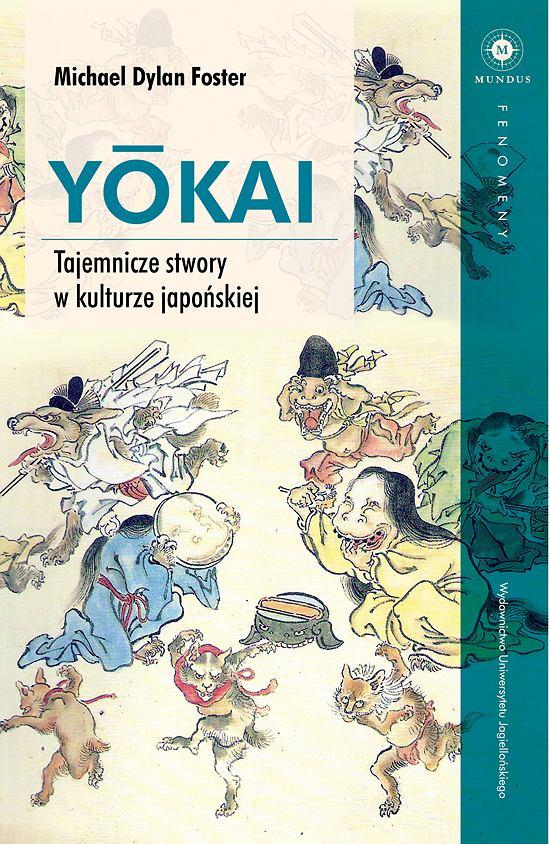 Yokai. Książka wydawnictwa Uniwersytetu Jagiellońskiego; okładka