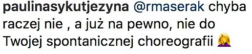 Paulina Sykut odpowiada Rafałowi Maserakowi