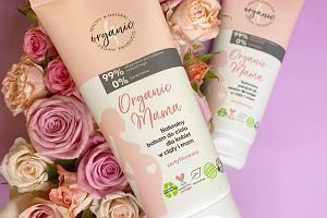 Nowe kosmetyki dla kobiet w ciąży i po porodzie - Organic Mama