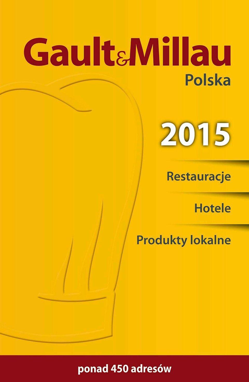 Zdjęcie numer 1 w galerii - Gault & Millau - wkrótce polska edycja!