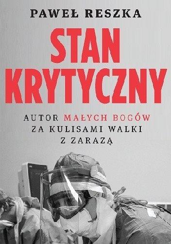 'Stan krytyczny' Pawła Reszki