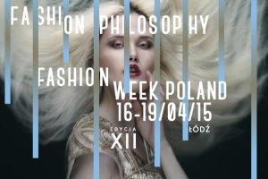 FashionPhilosophy Fashion Week Poland: harmonogram pokazów