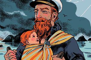 """Czuły ojciec - wrażliwy syn. """"Pytanie, co to znaczy być dziś ojcem, jest pytaniem o to, co to znaczy być w ogóle mężczyzną"""""""